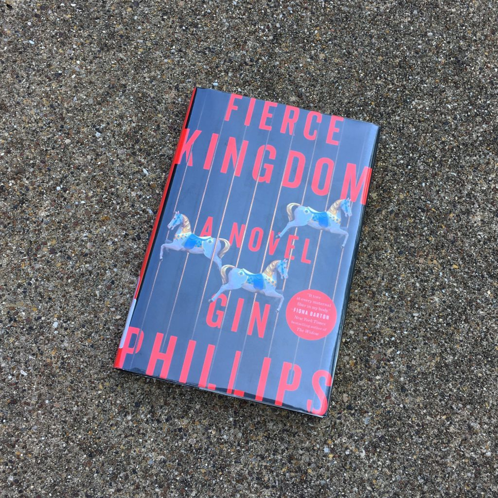 Fierce Kingdom by Gin Phillips | rainerlife.com