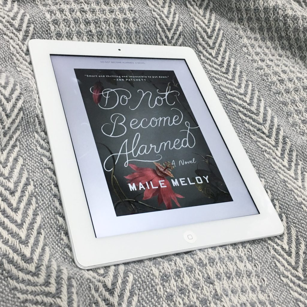 Do Not Become Alarmed by Maile Meloy | rainerlife.com