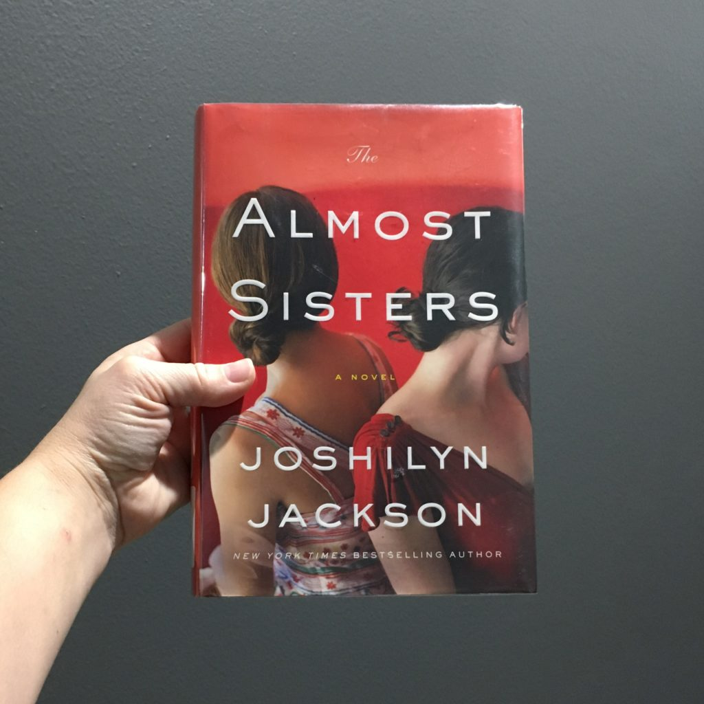 The Almost Sisters by Joshilyn Jackson | rainerlife.com